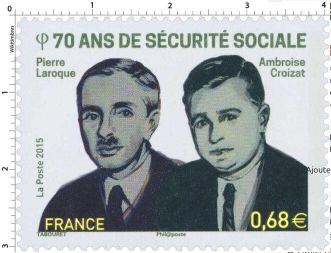Pierre Laroque et Ambroise Croizat, fondateurs de la Sécurité Sociale. Timbre commémoratif de La Poste, 70e anniversaire, 2015.