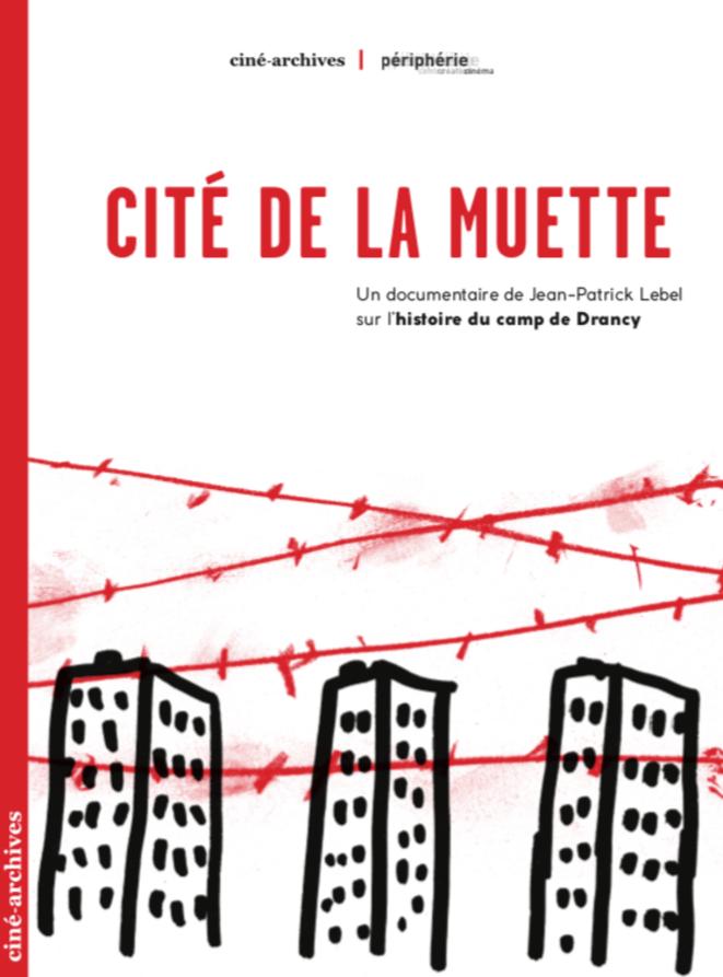 Cité de la Muette - Coffret 2 DVD + 1 livret © Ciné-Archives / Périphérie