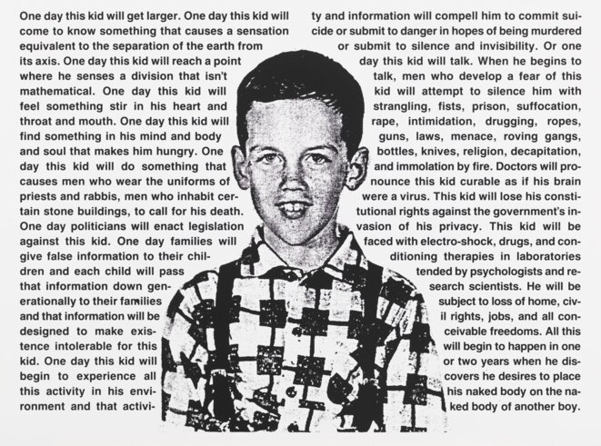 David Wojnarowicz, Untitled (One day this kid . . .), 1990-91| Whitney Museum of American Art, New York; purchase with funds from the Print Committee 2002.183 © Whitney Museum of American Art, New York
