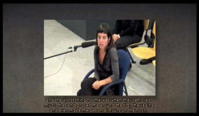 Anabel P. , arrêtée en 2008 sous l'instruction du juge Garzón, décrit une scène de torture sexuelle infligée par un agent des autorités espagnoles.