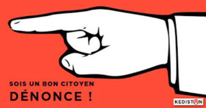 Sois un bon citoyen, dénonce les gens