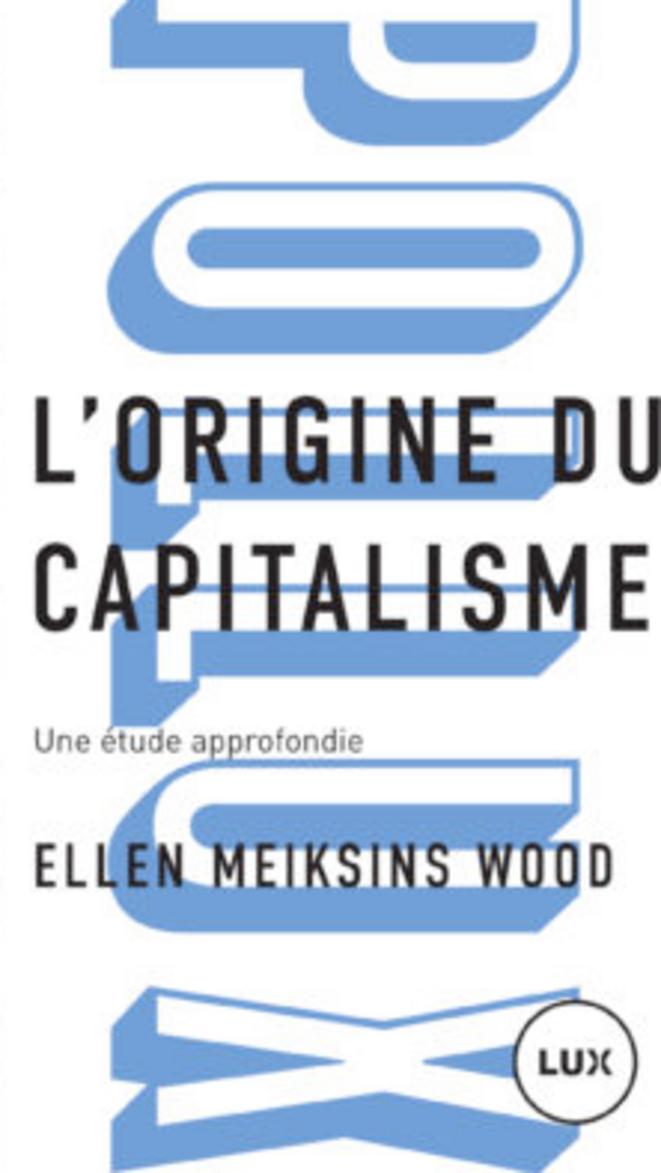 Prendre conscience du caractère historique du capitalisme