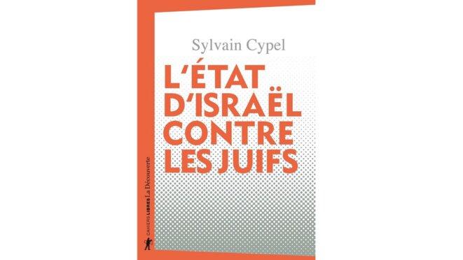 thumbnail-l-etat-d-israel-contre-les-juifs-sylvain-cypel