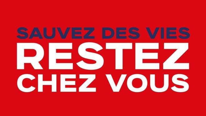 Restez chez vous © Gouvernement Français