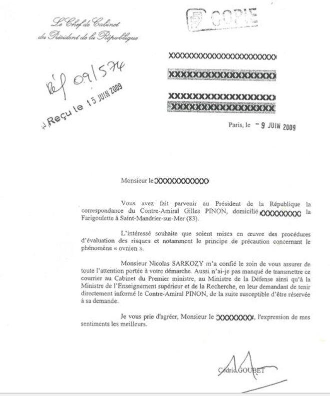 La réponse décisive à la deuxième des deux lettres du contre-amiral Gilles Pinon, à partir de laquelle l'Etat va amplifier ses moyens pour l'étude des Ovnis, mais sans passer par l'organisme de Centre national d'études spatiales, le Geipan, mis définitivement hors jeu.r