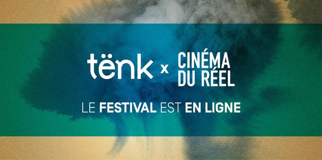 LE CINEMA DU REEL SUR TËNK