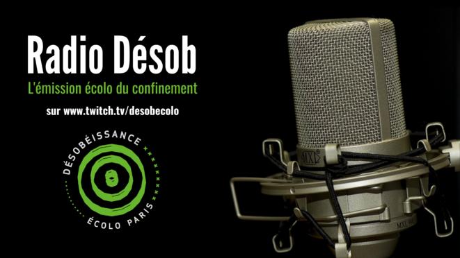 Radio Désob © Désob ecolo paris