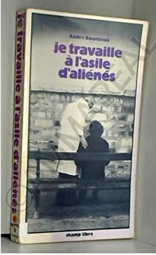Je travaille à l'asile d'aliénés Couverture de janvier 1974