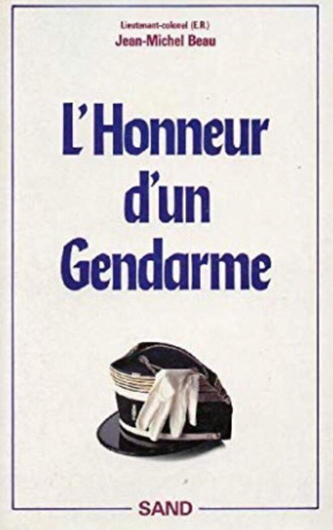 Son livre paru en 1989, un an après son départ de la gendarmerie
