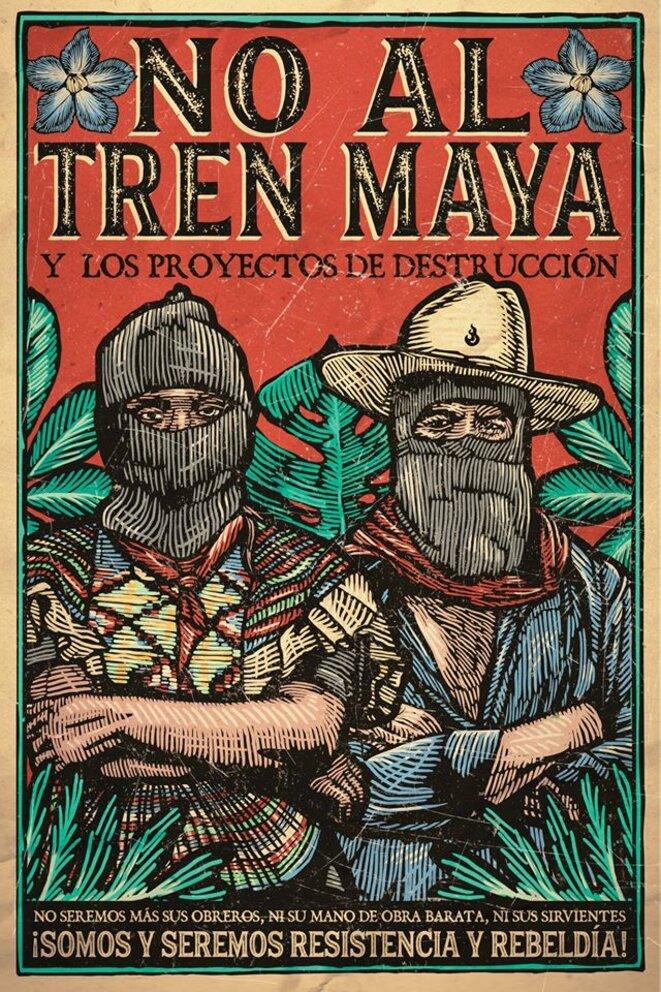 « Non au train maya et aux projets de destruction » © Gran OM & Co