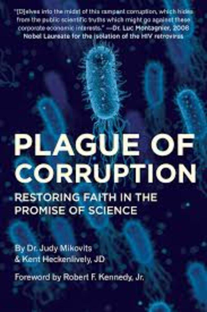 https://www.amazon.com/Plague-Corruption-Restoring-Promise-Science-ebook/dp/B07S5H6T4Q