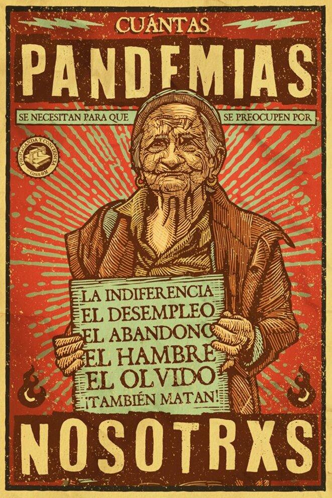 « De combien de pandémies avez-vous besoin pour vous préoccuper de nous ? » © Gran OM & Co