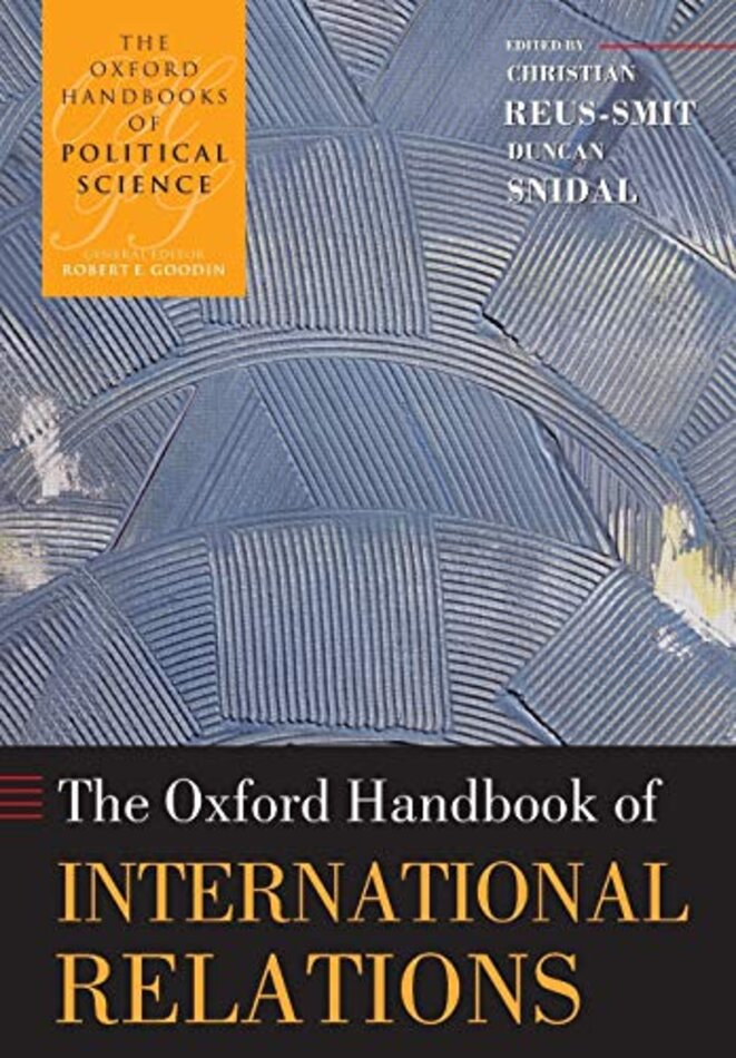 Oxford Handbook of International Relations, 2010 © OUP Oxford