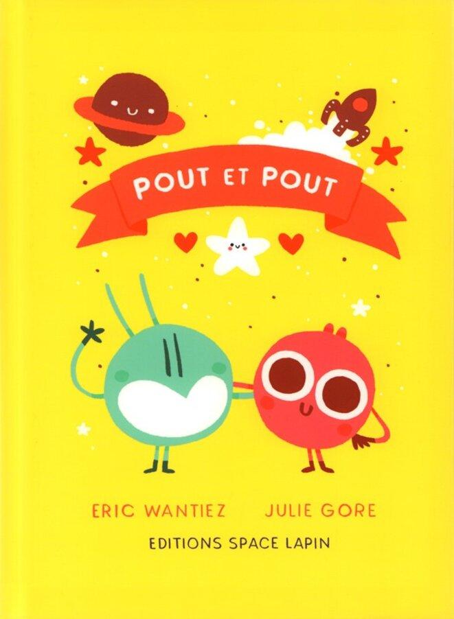 Pout et Pout, mai 2019 - Lapin éditions
