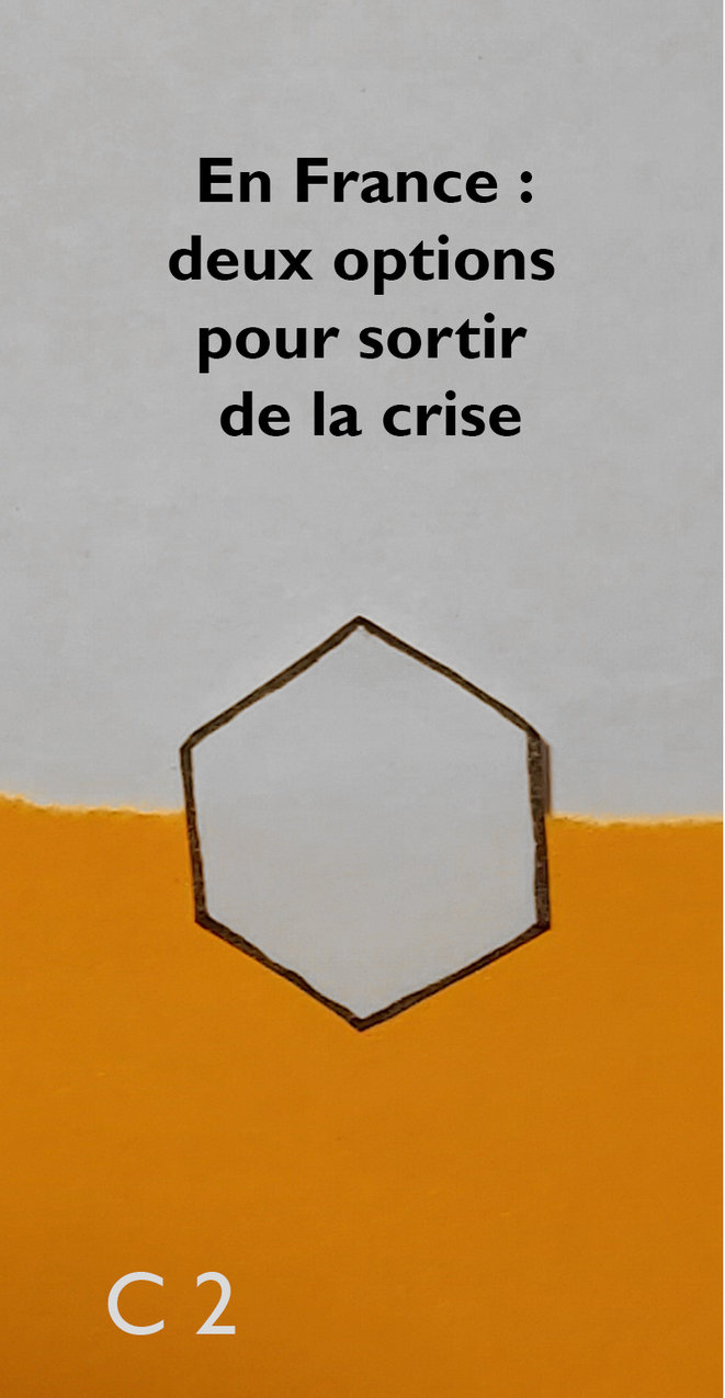 c-2-en-france-deux-options-pour-sortir-de-la-crise