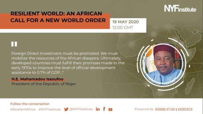 NYF Institute | 1ère table ronde virtuelle sur la résilience africaine et l'après crise Covid-19 - S.E.M. Mahamadou Issoufou, Président de la République du Niger