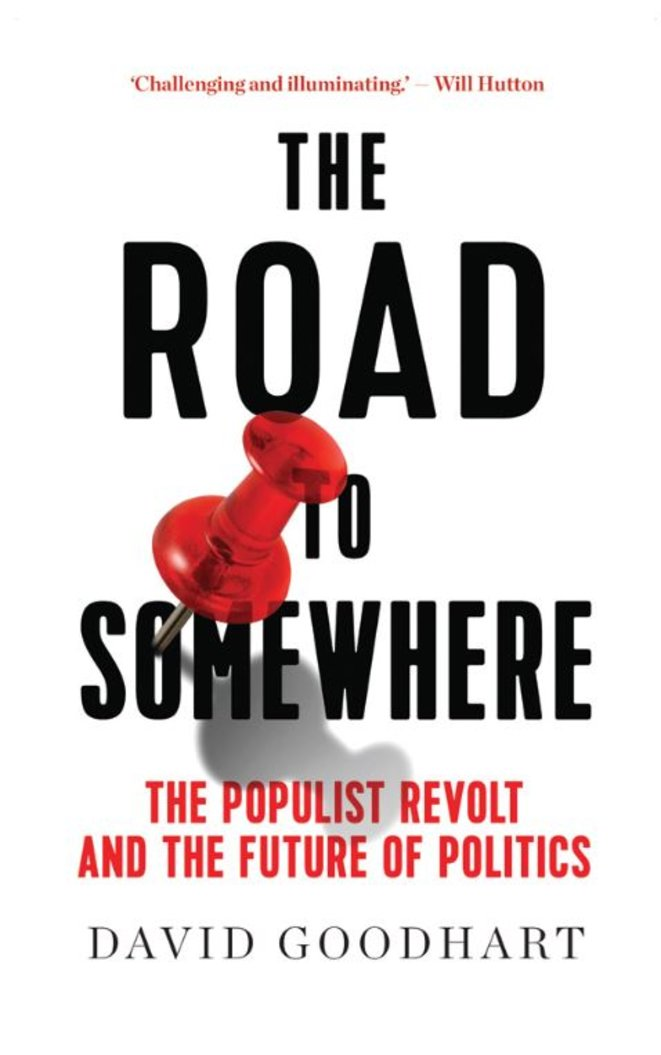 The Road to somewhere © David Goodhart