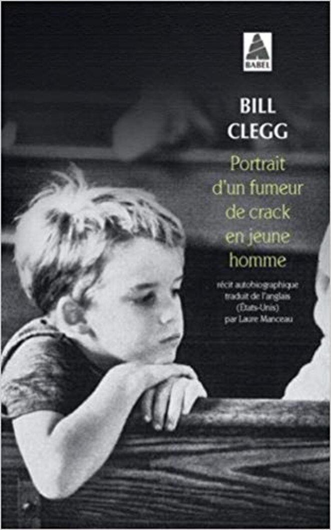 Première de couverture - Bill Clegg - Portrait d'un fumeur de crack en jeune homme © Bill clegg