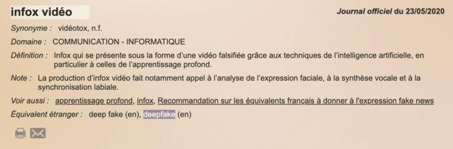 Infox vidéo : infox qui se présente sous la forme d'une vidéo falsifiée grâce aux techniques de l'intelligence artificielle, en particulier à celles de l'apprentissage profond.