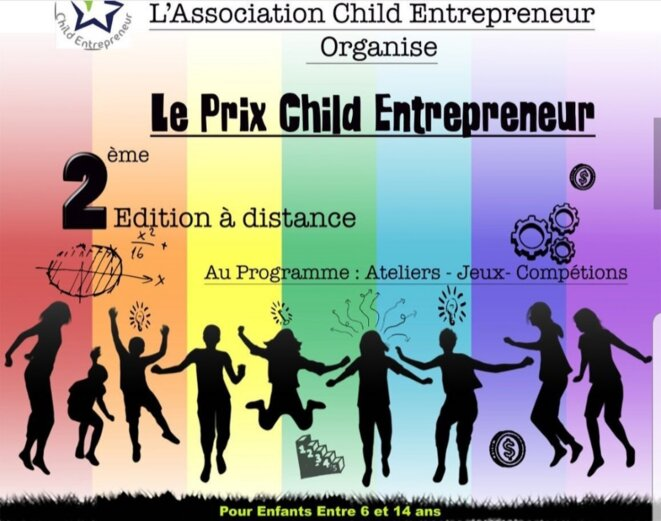 Affiche de l'événement © https://www.facebook.com/Association.Child.Entrepreneur/photos/a.423271148144696/922103581594781/?type=3&theater