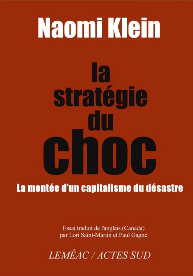 La stratégie du choc, Naomie Klein
