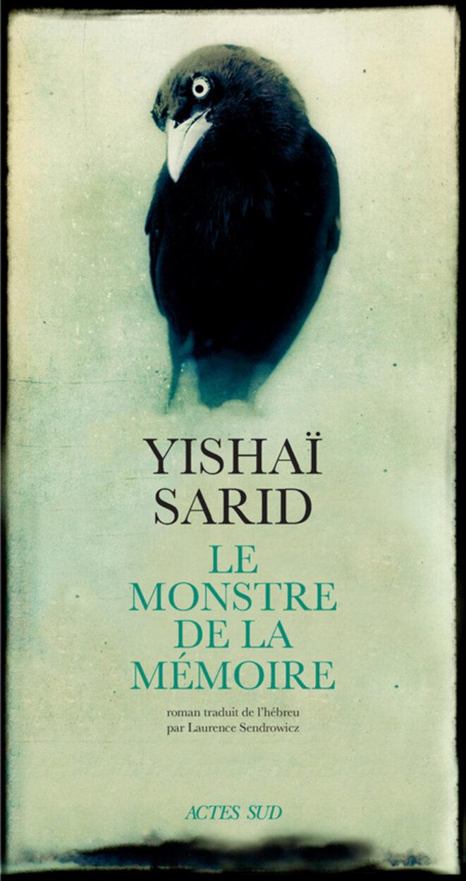 Le monstre de la mémoire de Yishaï Sarid © Actes Sud, février 2020
