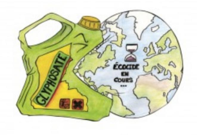 Glyphosate - Écocide en cours © pisseu·r·se anonyme