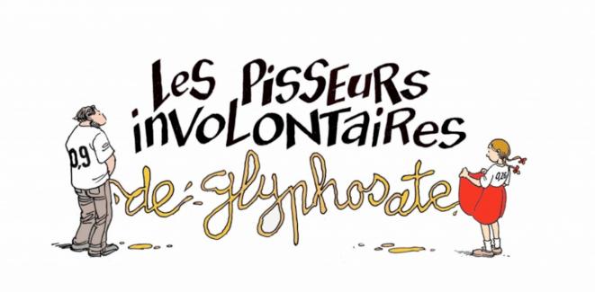 Les pisseurs involontaires de glyphosate © PIG
