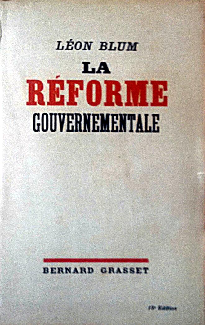 «La Réforme gouvernementale», Léon Blum (Bernard Grasset éd., 1936). © Image de la couverture.