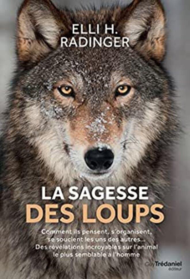 La sagesse des loups © Elli H. Radinger