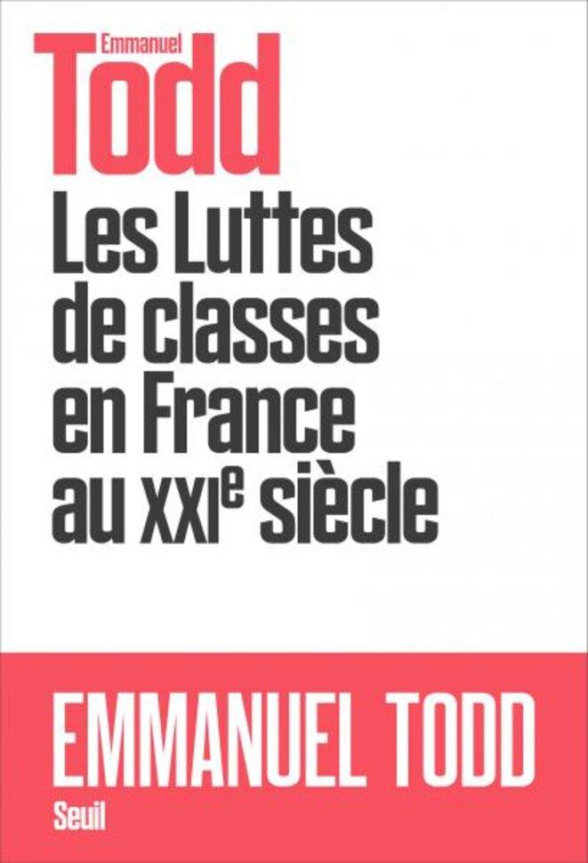 Les luttes de classes en France au XXIe siecle © Emmanuel Todd