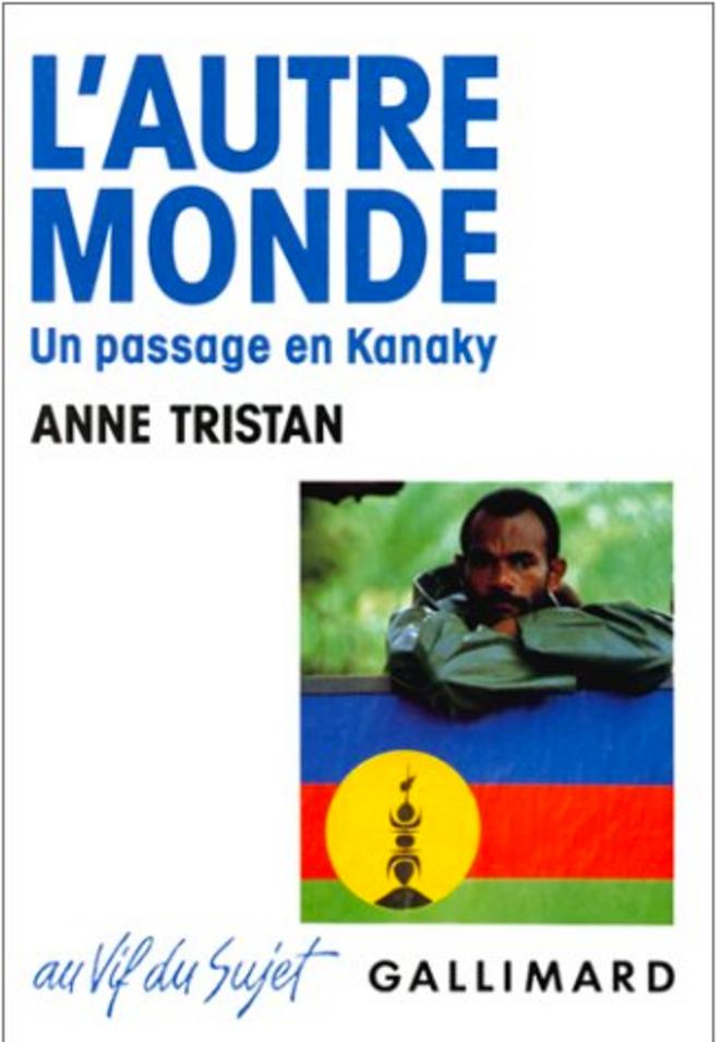 Anne Tristan a séjourné sur l'île d'Ouvéa en 1988-1989.