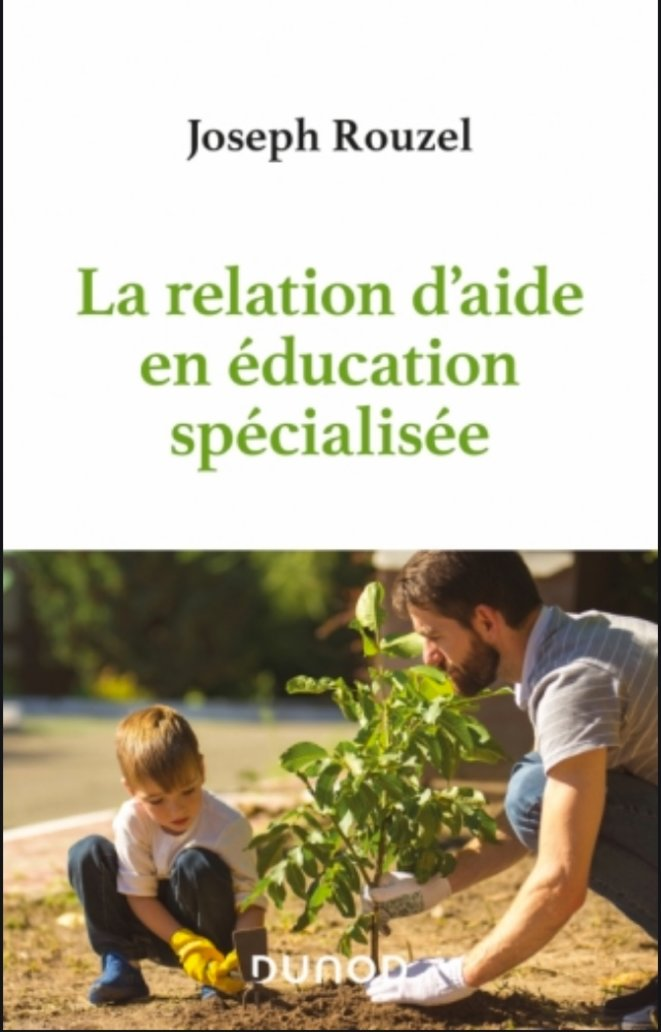 Relation d'aide en education specialisee © Dunod
