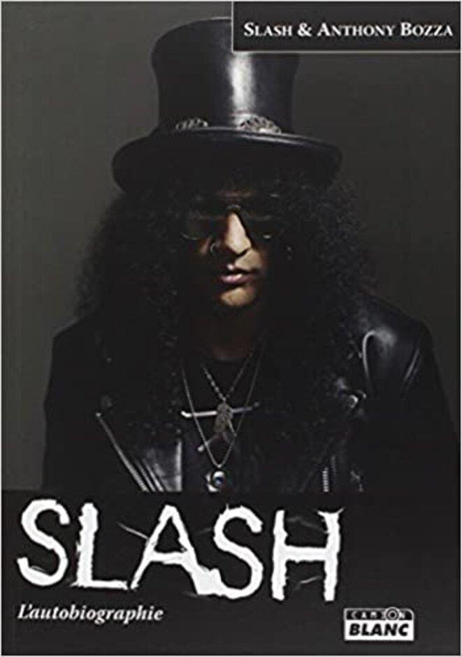 Slash l'autobiographie © Slash & Anthony Bozza