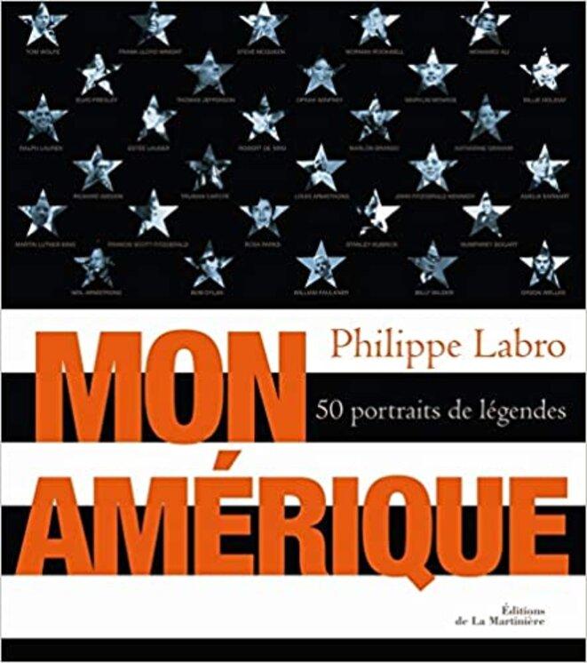 L'Amérique de Philippe Labro © éditions de La Martinière