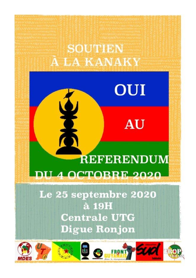 Affiche événementielle des organisations guyanaises en soutien de l'indépendance de la Kanaky-Nouvelle Calédonie, ce jour à la Maison du Peuple, siège confédéral de la Centrale de l'Union des Travailleurs Guyanais (UTG) à Cayenne.
