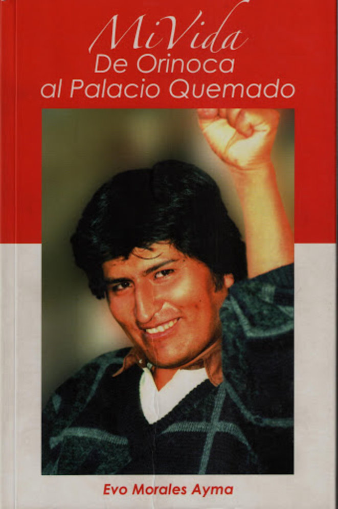 Mi vida, de Orinoca al Palacio Quemado © Pagina12