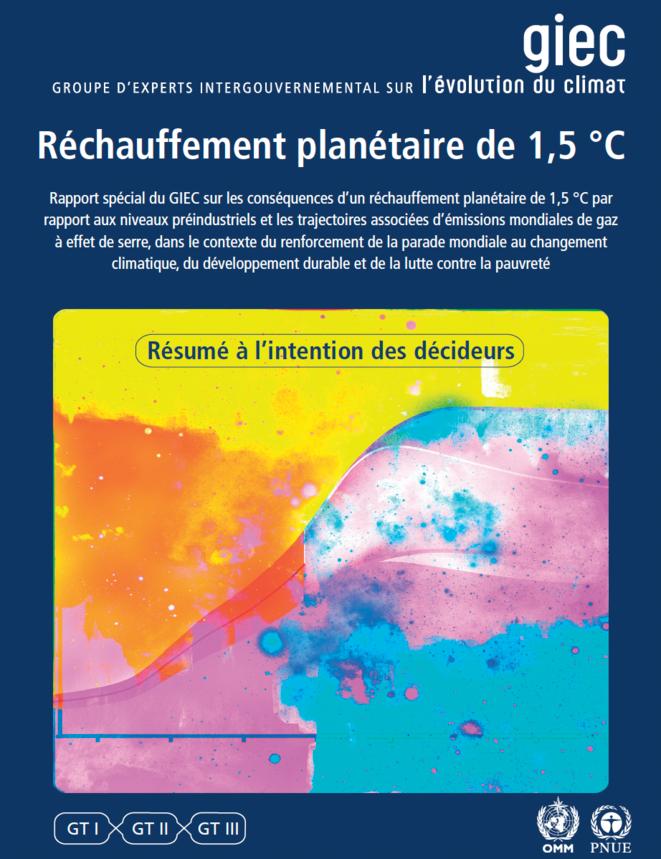 Couverture du rapport du GIEC de 2019 © GIEC, 2018 : Résumé à l'intention des décideurs, Réchauffement planétaire de 1,5 °C