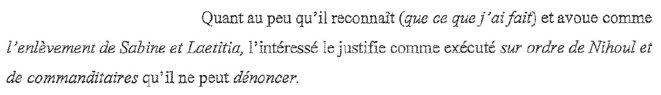 Extrait du rapport d'expertise psychiatrique de Marc Dutroux où ce dernier pour la première fois reconnaît que l'enlèvement de Sabine et Lætitia lui a été commandé par feu Jean-Michel Nihoul