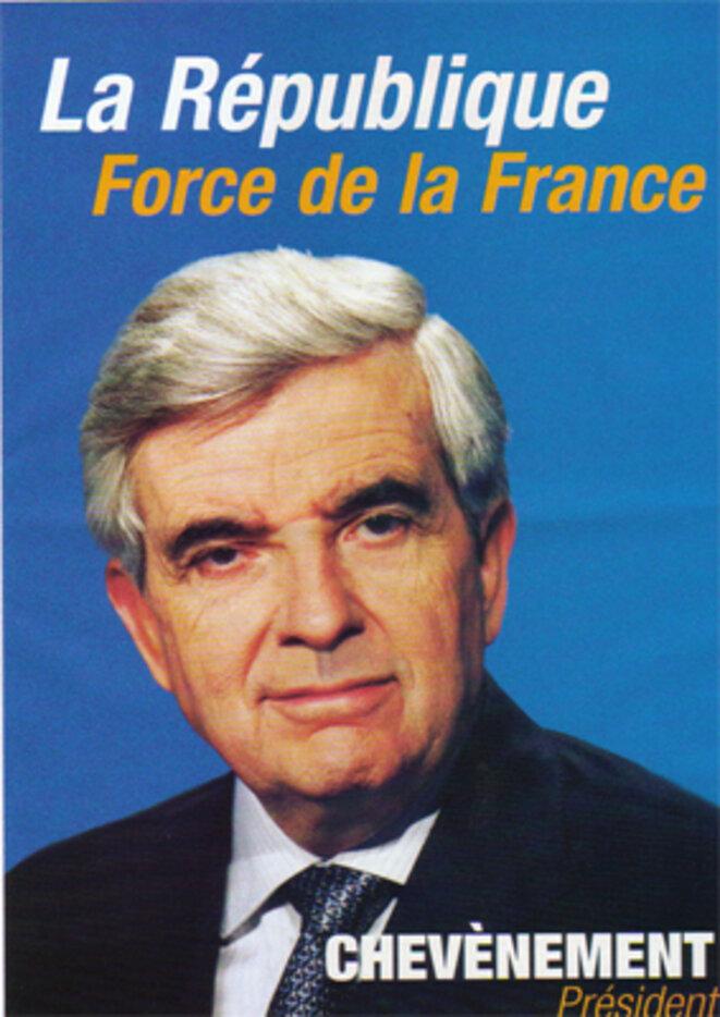 Affiche de Jean-Pierre Chevènement pendant la campagne présidentielle de 2002.