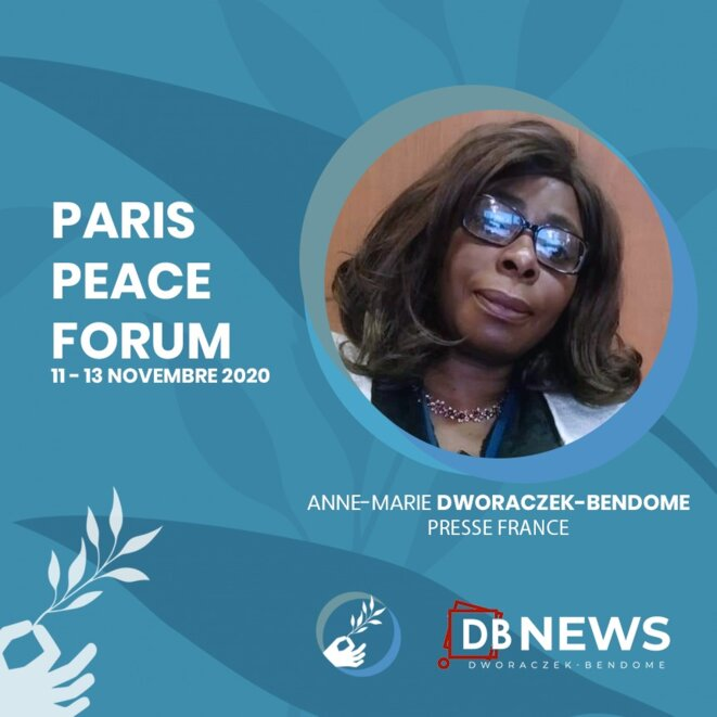France | 3e édition du forum de Paris sur la Paix | Anne Marie DWORACZEK-BENDOME