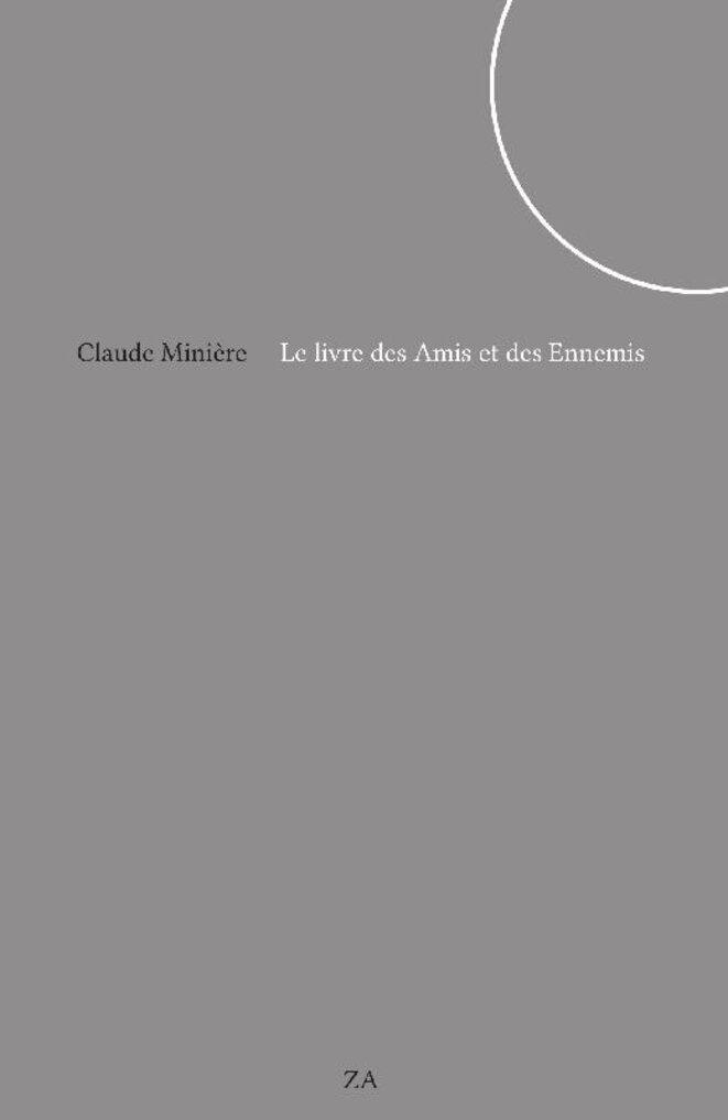 le-livre-des-amis-et-des-ennemis-claude-miniere-editions-za