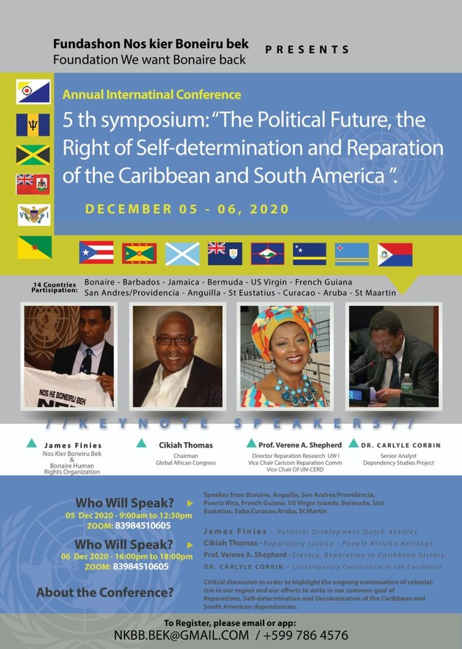 """Vème Symposium International de Bonaire : """"Le Droit à l'Auto-Détermination et aux Réparations dans la Caraïbe et l'Amérique du Sud». Les 5 et 6 décembre 2020."""