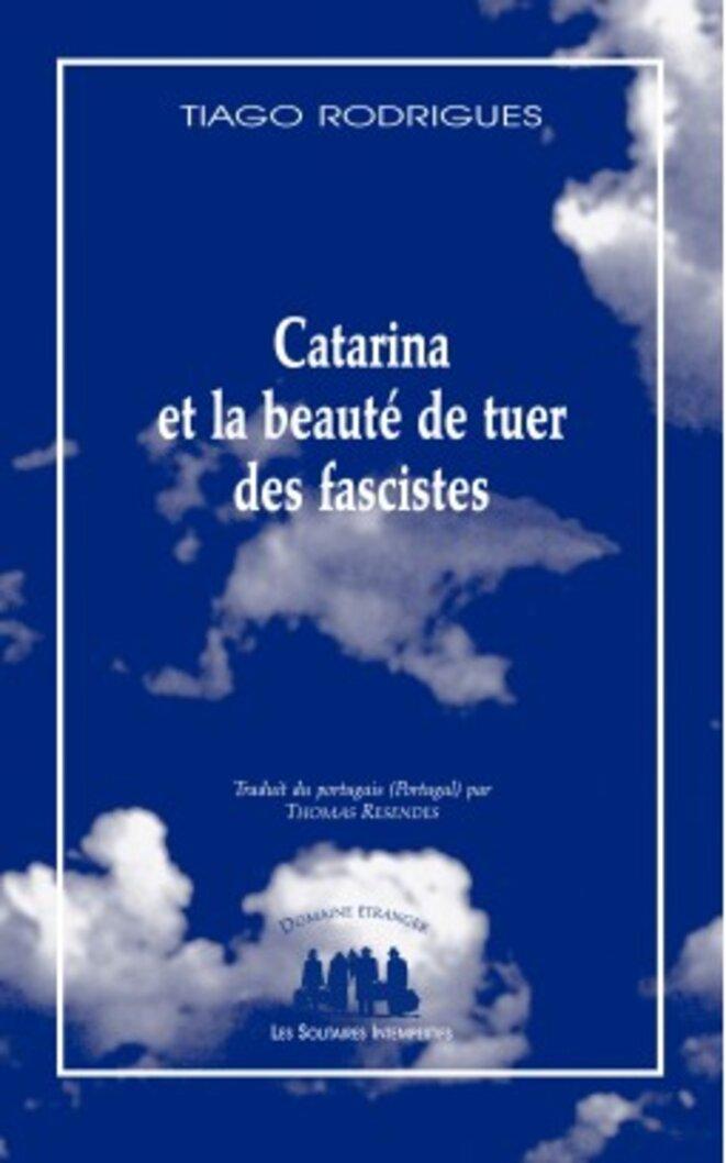 catarina-ou-la-beaute-de-tuer-des-fascistes