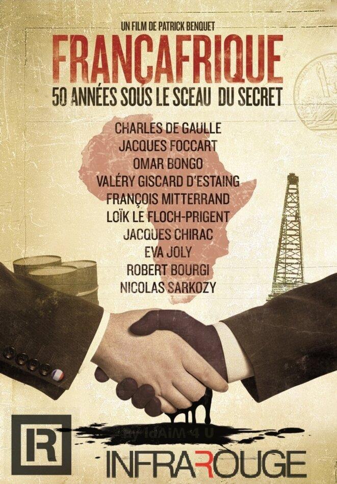 Affiche film de Patrick Benquet, Françafrique 50 années sous le sceau du secret, France, 2010, 80 mn, © Compagnie des phares et balises