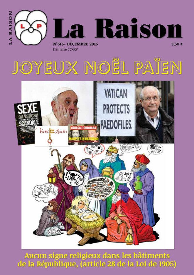 La Raison, mensuel de la Fédération Nationale de la Libre Pensée Décembre 2016