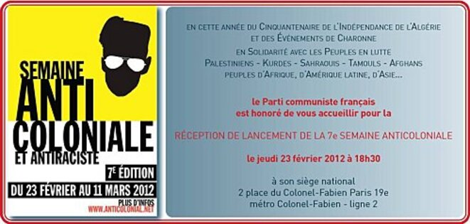 Annexe 5 : Invitation pour participer à la semaine anti-coloniale et antiraciste 2012 organisée par le PCF. © PCF
