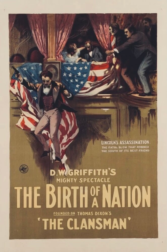 "Poster for D.W. Griffith's 1915 propaganda film ""The Birth of a Nation."""