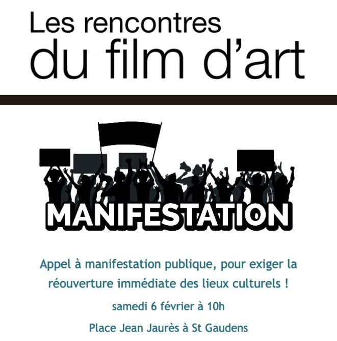 Appel à manifestation publique, pour exiger la réouverture immédiate des lieux culturels ! © Festival du film d'Art de St Gaudens