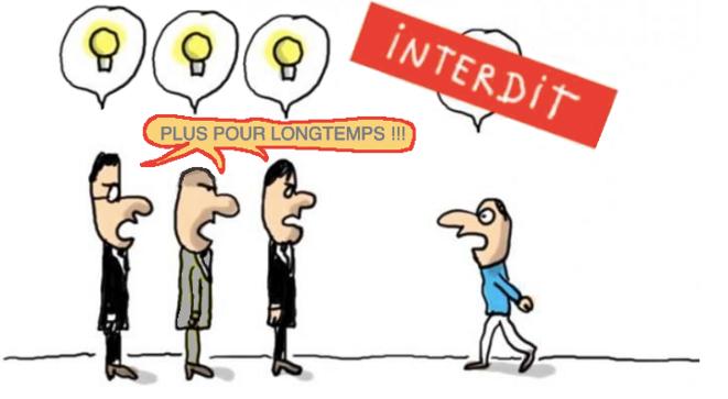 INTERDIT ! PLUS POUR LONGTEMPS !!! © AB